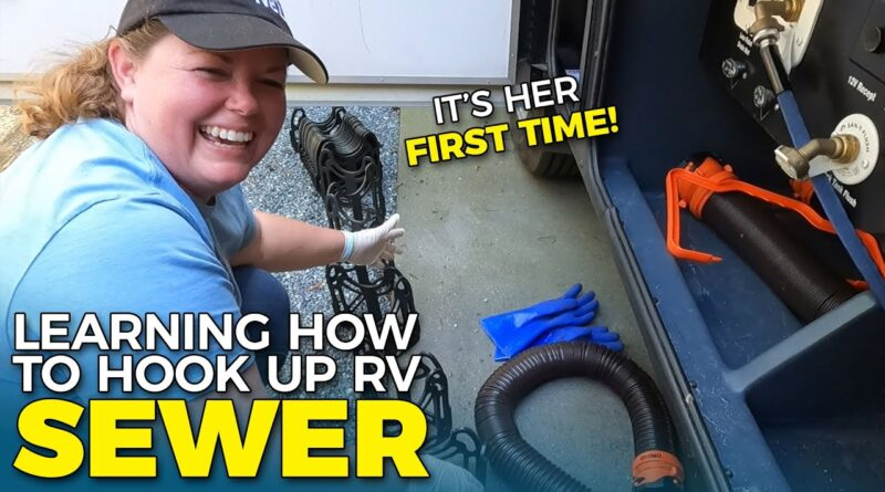 RV SEWER and BLACK TANK Newbie How To – Wife's First Time!