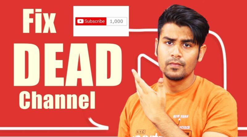 Fix Dead Channel – No Views, No Subscribers