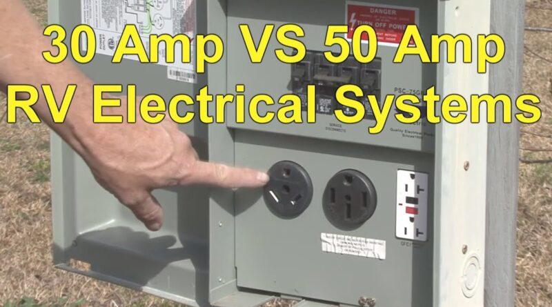 RV 101® – RV 30 Amp Electrical System VS RV 50 Amp Electrical System